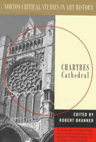 Chartres Cathedral by Robert Branner