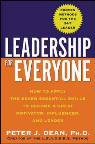 Leadership for Everyone by Peter J. Dean