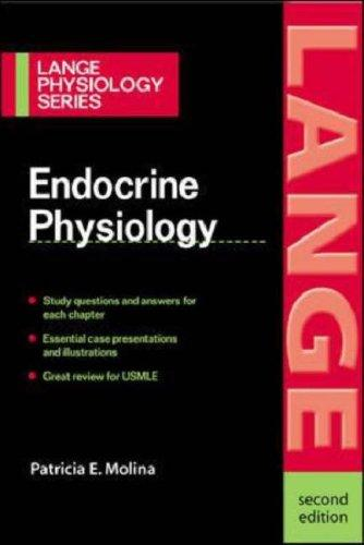 Endocrine Physiology by Patricia E. Molina