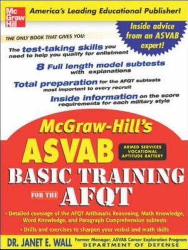 McGraw-Hill's ASVAB Basic Training for the AFQT (McGraw-Hill's ASVAB Basic Training for the Afqt (Armed Forces)