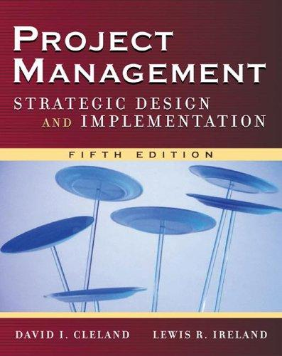 Project Management by David L. Cleland, Lewis R. Ireland