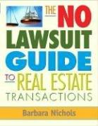The No Lawsuit Guide to Real Estate Transactions