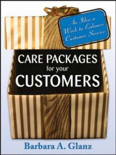 Care Packages for Your Customers by Barbara Glanz