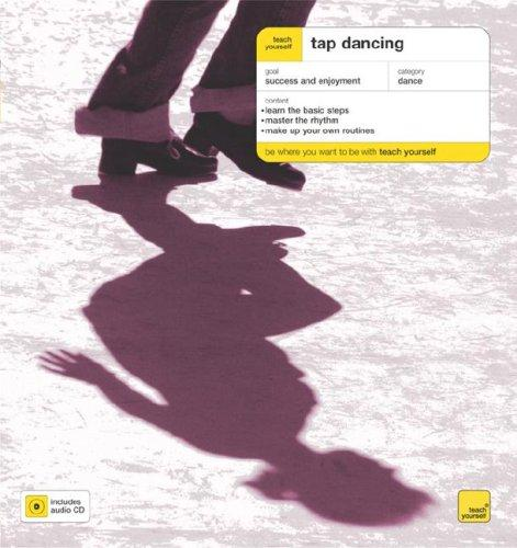 Teach Yourself Tap Dancing (Book + Audio CD) by Derek Hartley