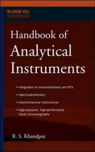 Handbook of Analytical Instruments (Professional Engineering) by R S Khandpur