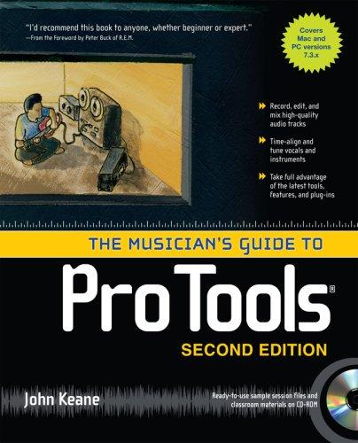 The Musician's Guide to Pro Tools by John Keane