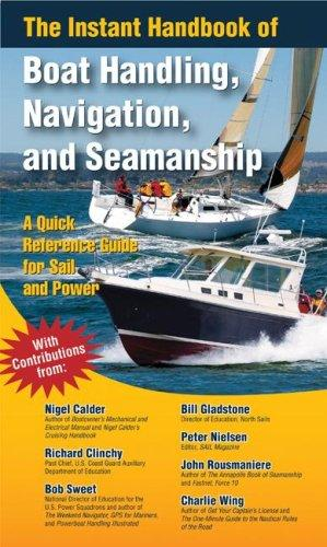 The instant handbook of boat handling, navigation, and seamanship by