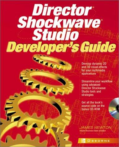 Director Shockwave Studio Developer's Guide by Newton, James