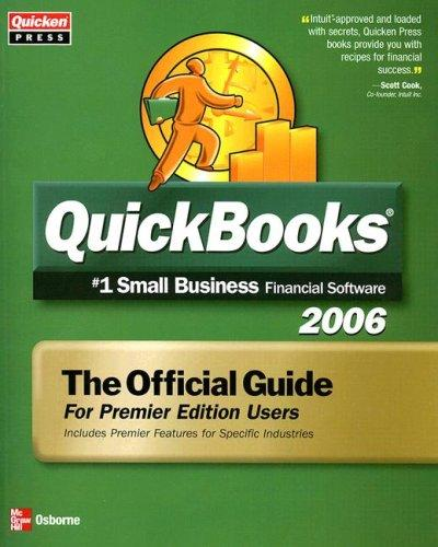 Quickbooks 2006 The Official Guide for Premier Edition Users by QUicken Press