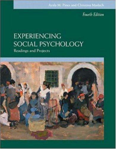 Experiencing Social Psychology by Ayala M Pines, Beverly A. Potter