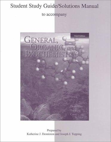 General, Organic, and Biochemistry (Study Guide) by Katherine J. Denniston