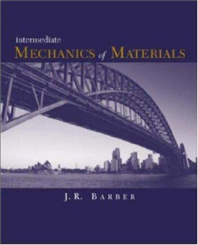 Intermediate Mechanics of Materials by James R. Barber