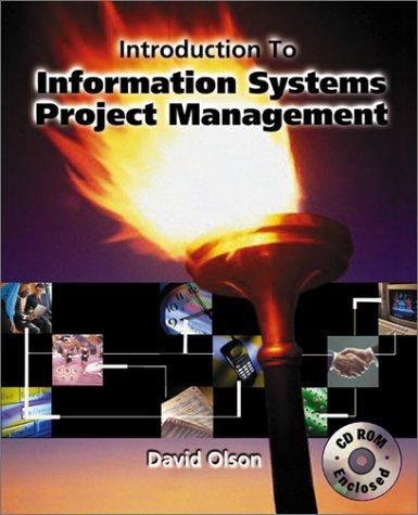 Introduction to Information Systems Project Management with CD-Rom Mandatory Package by David Louis Olson