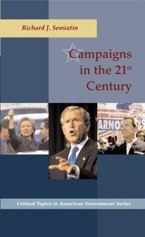 Campaigns in the 21st Century by Richard Semiatin