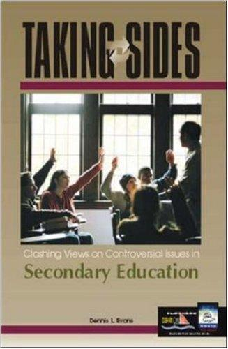 Taking Sides: Clashing Views on Controversial Issues in Secondary Education (Taking Sides: Secondary Education) by Dennis L. Evans