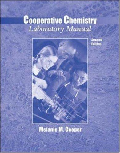 Cooperative Chemistry Laboratory Manual by Melanie M Cooper