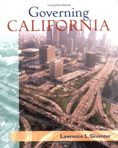 Governing California by Lawrence Giventer