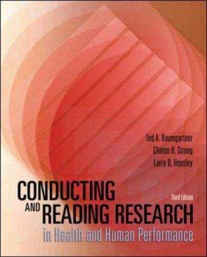 Conducting and Reading Research in Health and Human Performance with PowerWeb by Ted A. Baumgartner, Clinton H Strong, Larry D Hensley