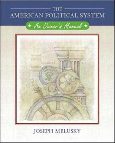 American Political System plus Powerweb American Government, MP by Joseph A Melusky