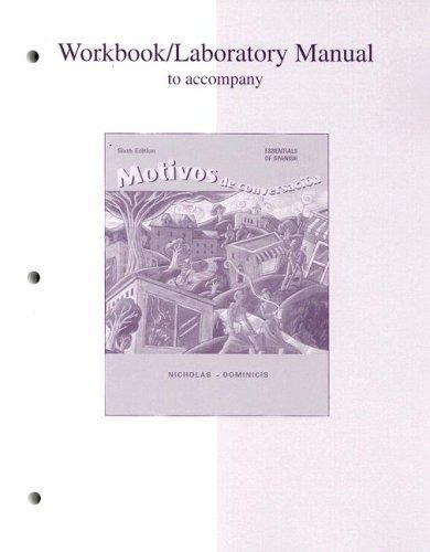 Workbook/Lab Manual to accompany Motivos de conversacion