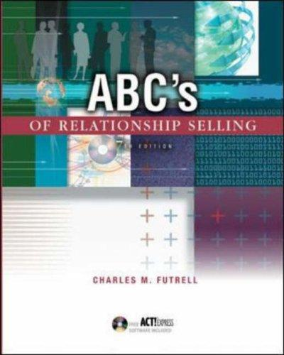 ABC's of Relationship Selling w/ ACT! Express CD-ROM by Charles M. Futrell