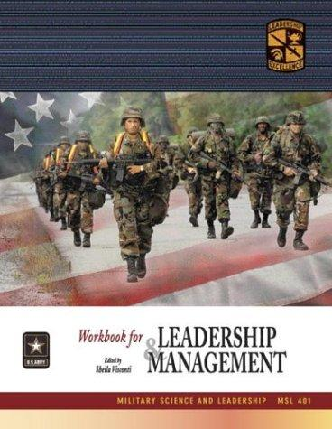 MSL 401 Leadership and Management Workbook by ROTC Cadet Command