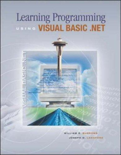 Learning Programming Using Visual Basic .NET w/ 5-CD VB .NET 2003 software by William E Burrows