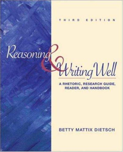 Reasoning and Writing Well by Betty Mattix Dietsch