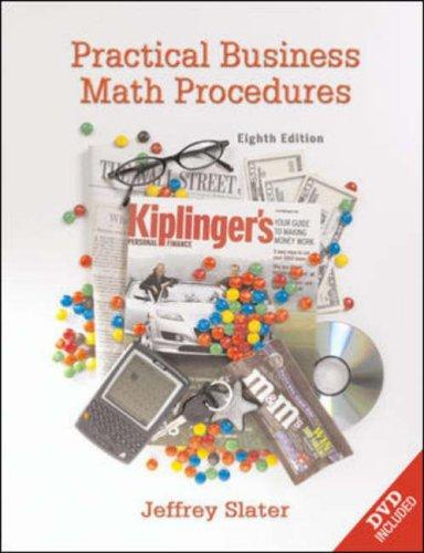 Practical Business Math Procedures by Jeffery Slater