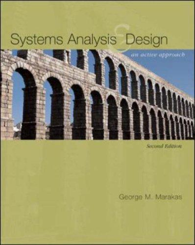 Systems Analysis & Design by George Marakas