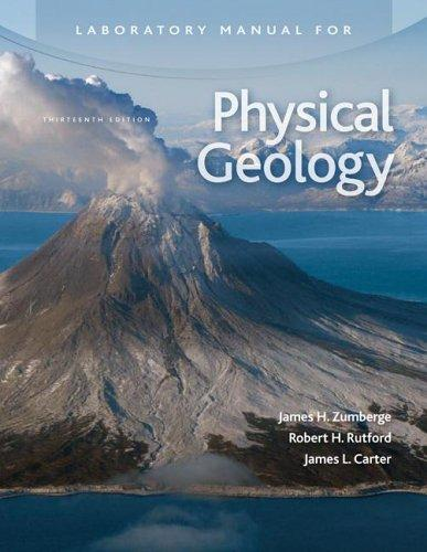 Laboratory Manual for Physical Geology by James Zumberge by James H Zumberge