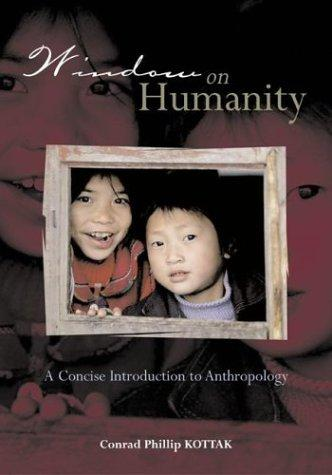 Window on Humanity by Conrad Kottak