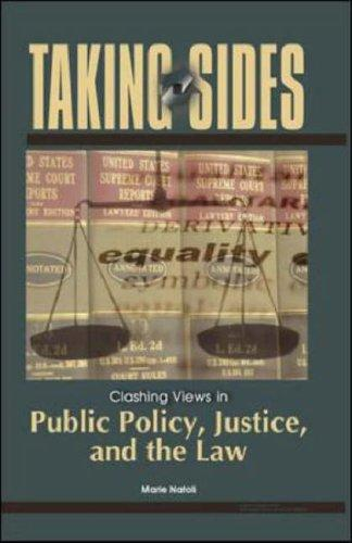 Taking Sides: Clashing Views in Public Policy, Justice, and the Law (Taking Sides: Public Policy, Justice, & the Law) by Marie Natoli