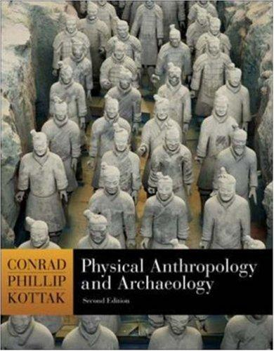 Physical Anthropology and Archaeology with Living Anthropology Student CD by Conrad Kottak