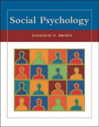 Social Psychology with PowerWeb by Jonathon D. Brown
