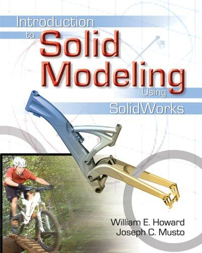 Introduction to Solid Modeling by William E. Howard