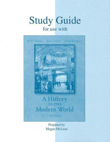 Study Guide t/a History of the Modern World by Lloyd Kramer