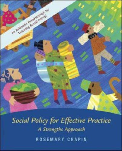 Social Policy with Case Study CD and Ethics Primer by Rosemary K. Chapin