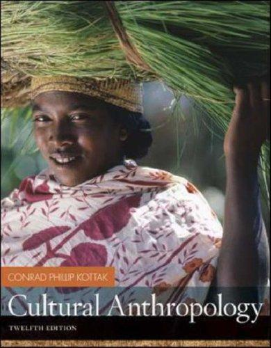 Cultural Anthropology with Living Anthropology Student CD by Conrad Kottak