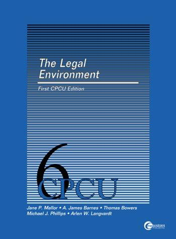 The Legal environment by Jane P Mallor