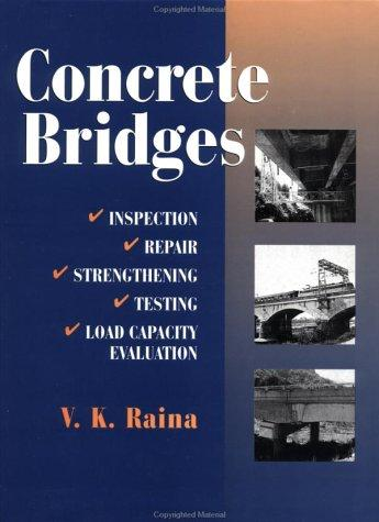 Concrete Bridges by V. K. Raina