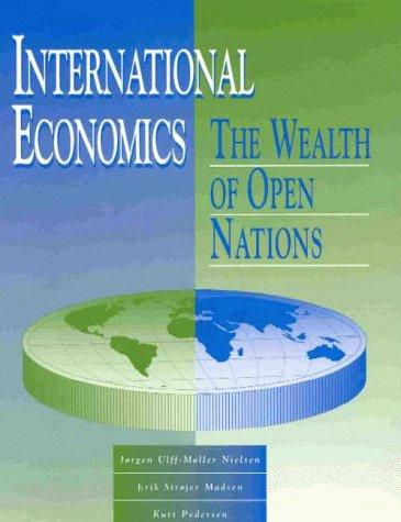 International Economics by Jorgen Ulff-Mller Nielsen
