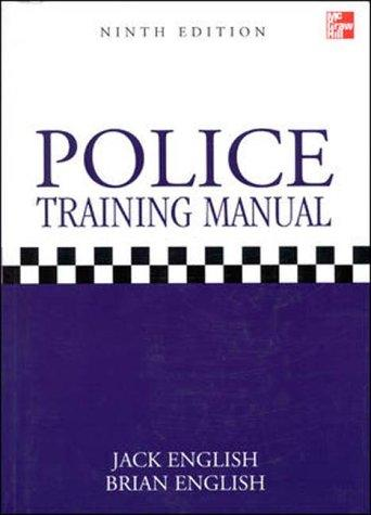 Police Training Manual by Jack English