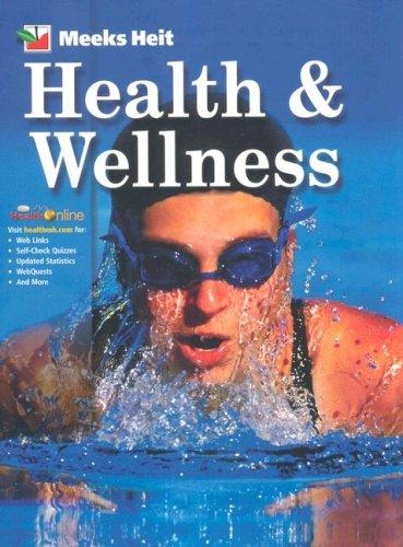 Health and Wellness by Linda; Heit, Phillip Meeks