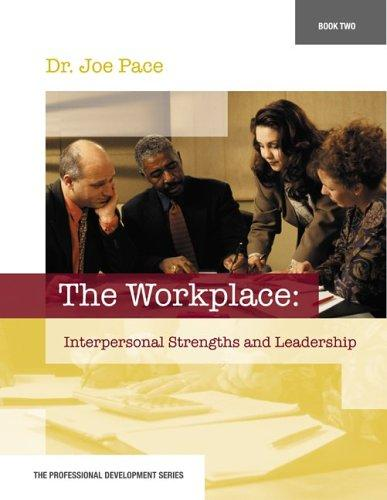 Professional Development Series Book 2     The Workplace by Joseph Pace