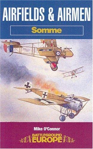 Airfields and airmen, Somme by O'Connor, Mike