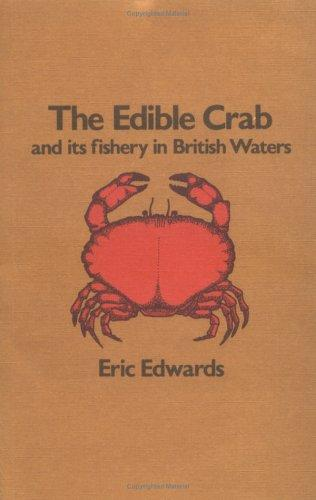 Edible Crab and Its Fishery in British Waters by Eric Edwards