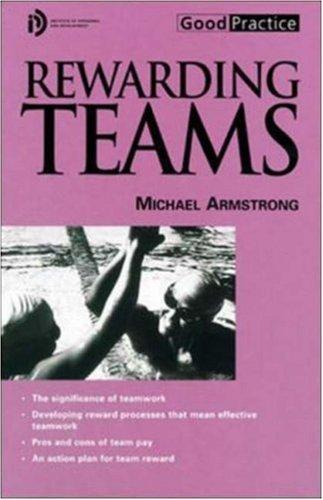 Rewarding Teams by Michael Armstrong