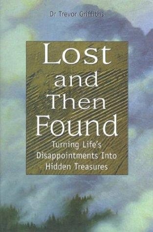 Lost and then found by Trevor Griffiths