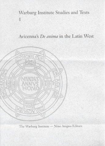 Avicenna's De anima in the Latin West by Dag Nikolaus Hasse